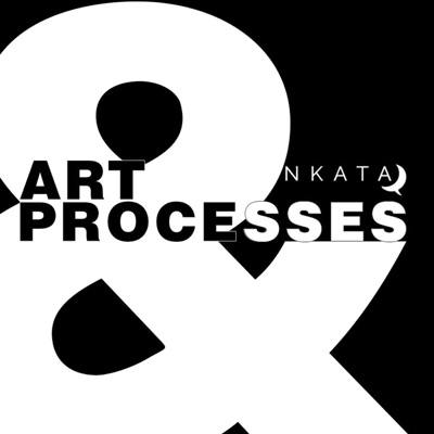 NKATA: Art and Processes