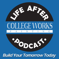 Life After College Works Podcast podcast
