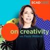 On Creativity: A SCADcast with Paula Wallace artwork