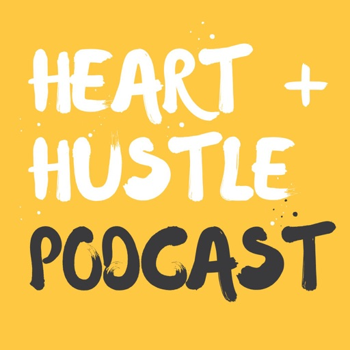 Cover image of Heart + Hustle Podcast