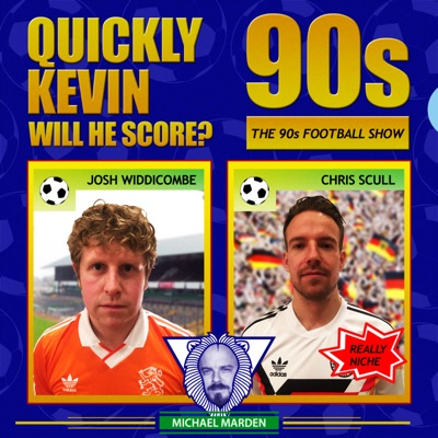 Quickly Kevin; will he score? The 90s Football Show:Josh Widdicombe, Chris Scull and Michael Marden