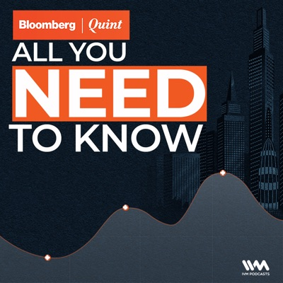 BloombergQuint All You Need To Know:IVM Podcasts