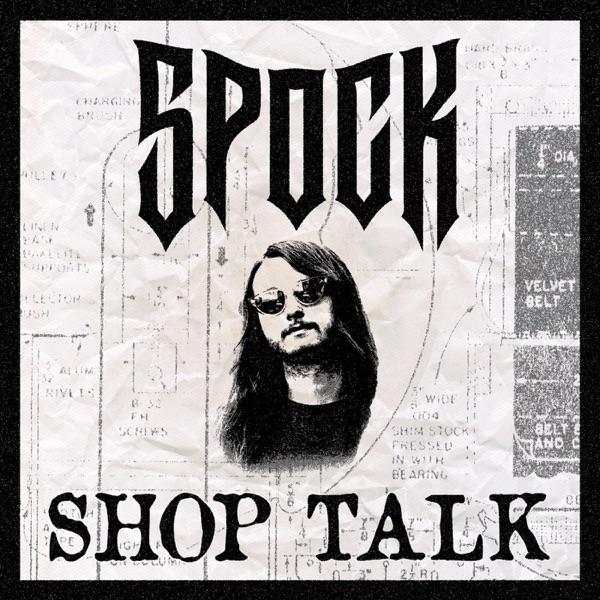 Spock's Shop Talk
