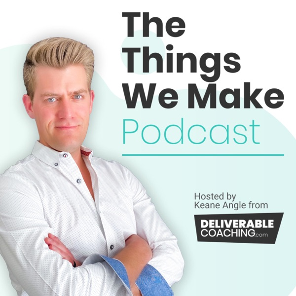 The Things We Make Podcast