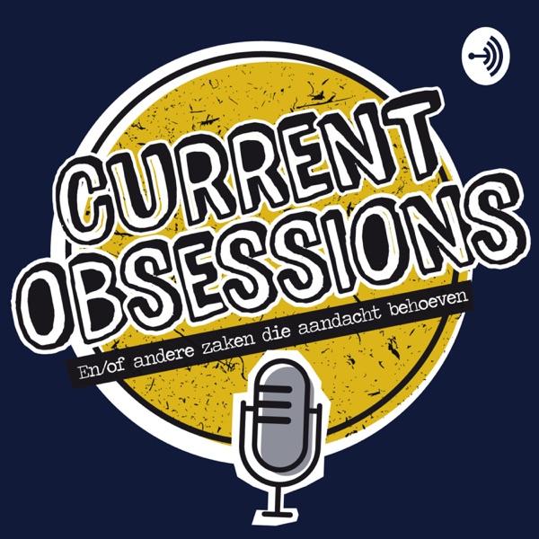 Current Obsessions - de leukste podcast over marketing & media
