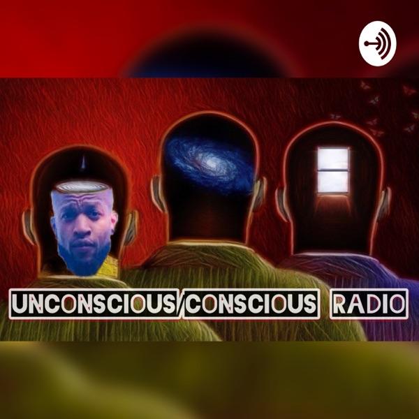 Unconscious/Conscious Radio