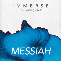 Immerse: Messiah – 16 Week Reading Plan podcast