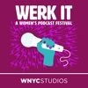 Werk It: The Podcast artwork