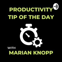 Productivity Tip of the Day podcast