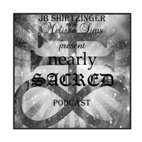 Nearly Sacred podcast