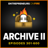 Archive 2 of Entrepreneurs On Fire podcast