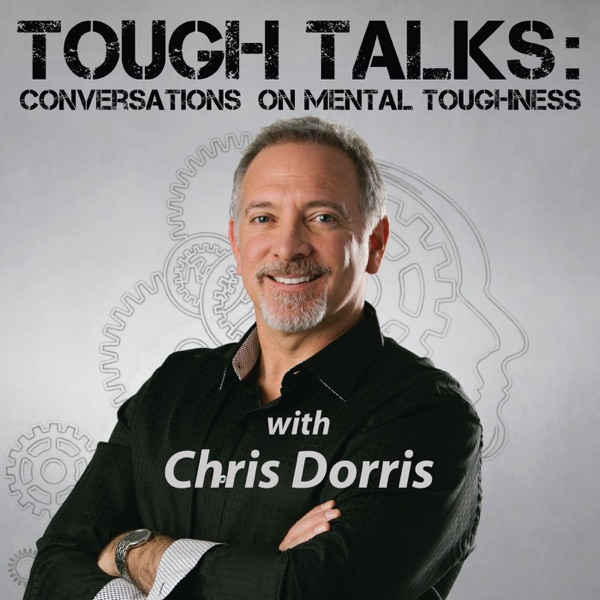 TOUGH TALKS: Conversations on Mental Toughness