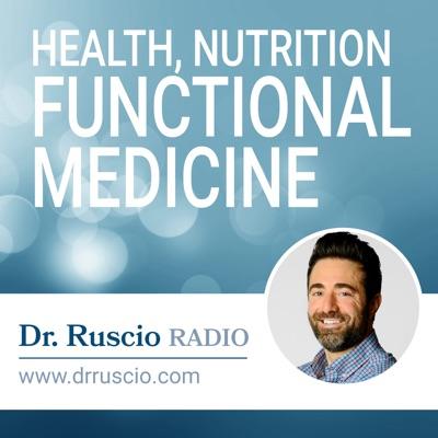 Dr. Ruscio Radio: Health, Nutrition and Functional Medicine:Dr. Michael Ruscio