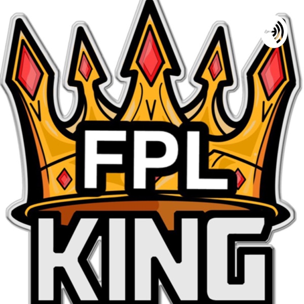 FPL King Podcast