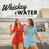 Whiskey & Water Podcast artwork