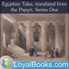 Egyptian Tales, translated from the Papyri, Series One by W. M. Flinders Petrie artwork
