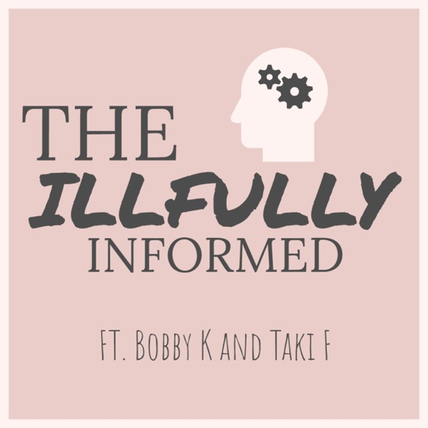 The Illfully Informed