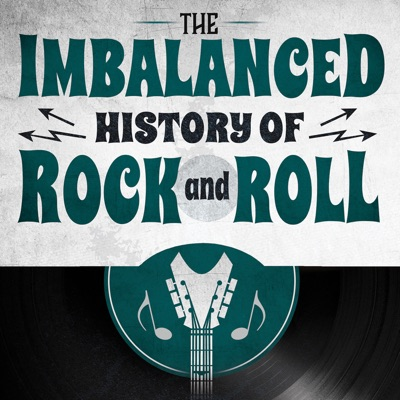 The Imbalanced History of Rock and Roll:The Imbalanced History of Rock and Roll