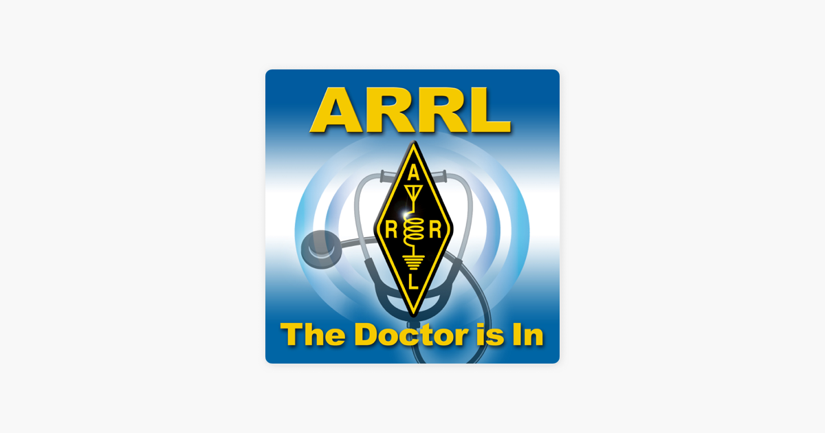 Apple Podcasts पर ARRL The Doctor is In