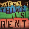 Everything Is Rent artwork
