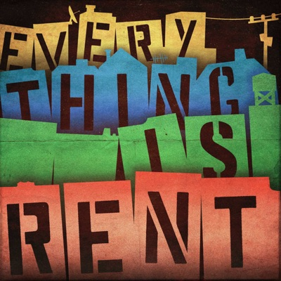 Everything Is Rent:Campfire Media