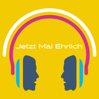 Jetzt Mal Ehrlich - Der Kultur Podcast podcast