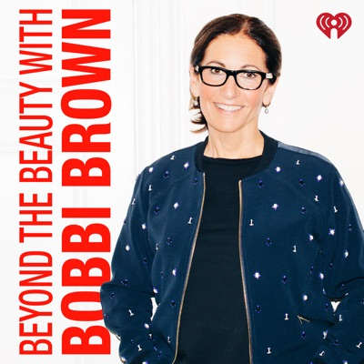 Beyond The Beauty with Bobbi Brown:iHeartRadio