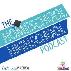 The Homeschool Highschool Podcast