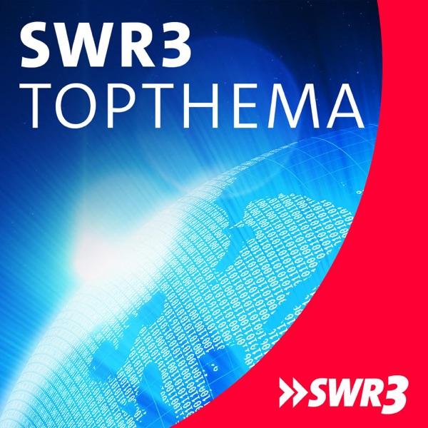 SWR3 Topthema