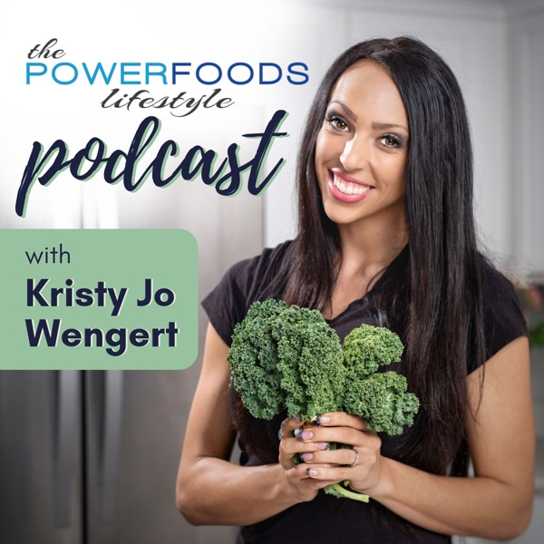 The Power Foods Lifestyle Podcast   Nutrition   Fitness   Mindset