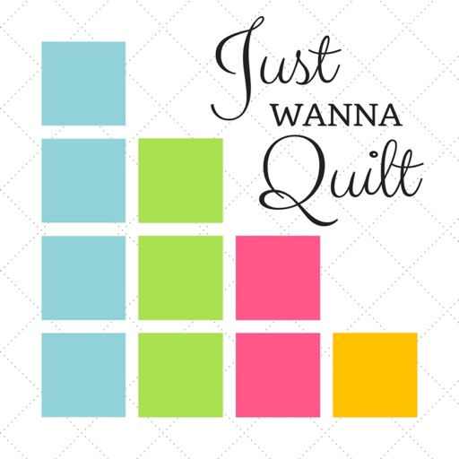 Cover image of Just Wanna Quilt