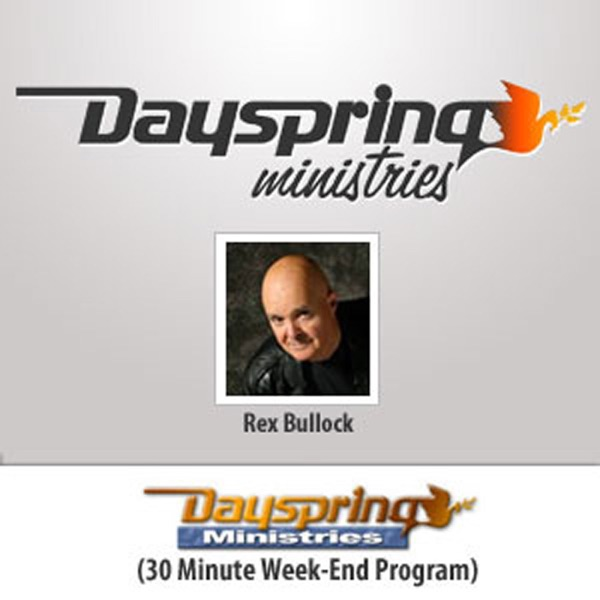 Dayspring Broadcast by Dayspring Ministries