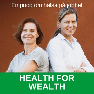 Health for wealth