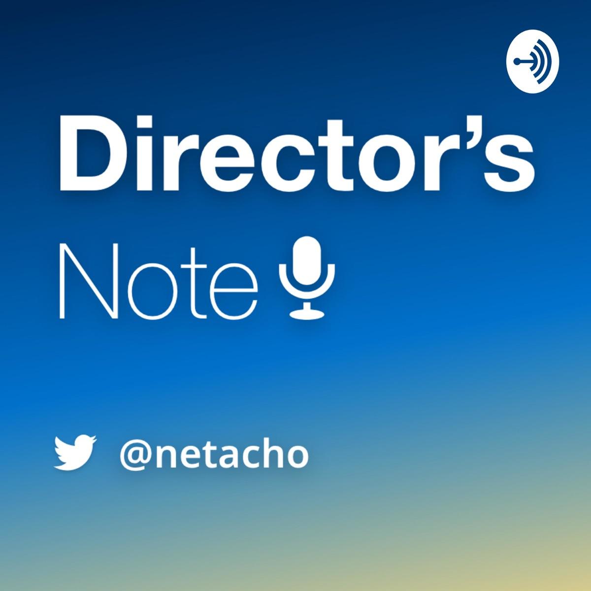 Director's Note[ディレクターズノート]
