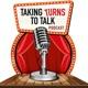 Taking Turns To Talk