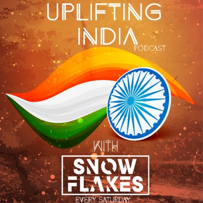 Uplifting India Podcast Episode 002 : Guest Mix by Collective Frequency