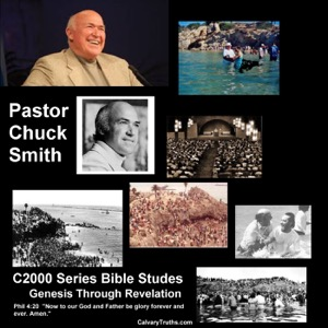 Chuck Smith - Old Testament Bible Studies - Book by Book - C2000 Series