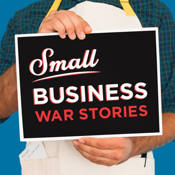 Small Business War Stories