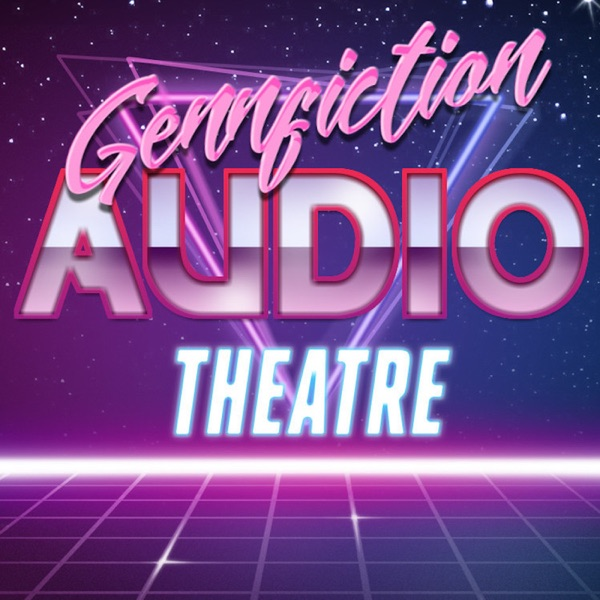 Gennfiction Audio Theatre