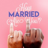 Image of How Married Are You? podcast