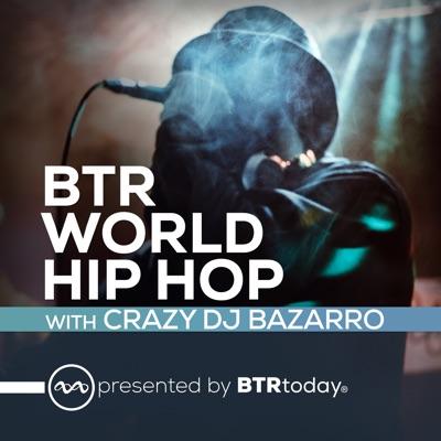 BTR World Hip Hop:Crazy DJ Bazarro