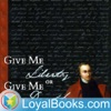 Give Me Liberty or Give Me Death by Patrick Henry artwork