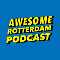 Awesome Rotterdam Podcast podcast