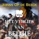 Het Verlies van België met Johan Op de Beeck