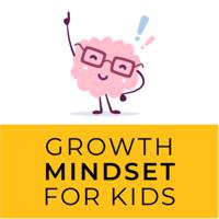 Growth Mindset for Kids podcast
