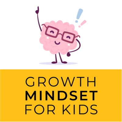Growth Mindset for Kids:Growth Mindset for Kids