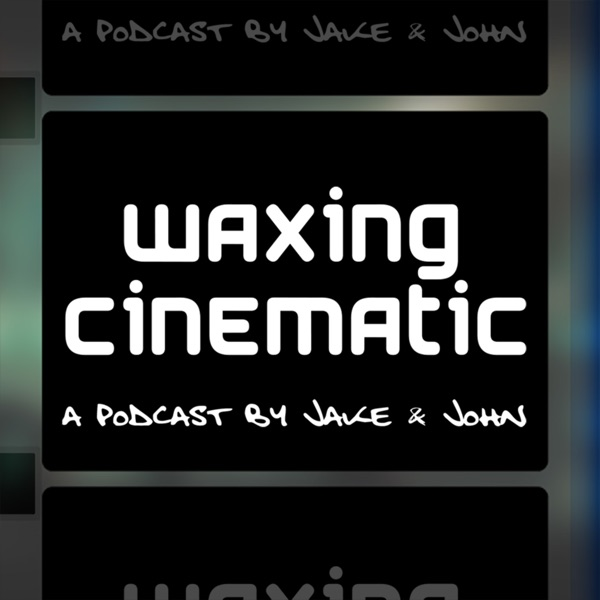 Waxing Cinematic