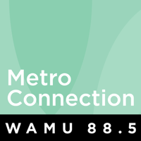 WAMU: Metro Connection podcast