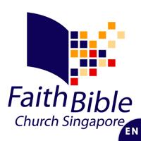 Faith Bible Church Singapore Sunday Messages podcast