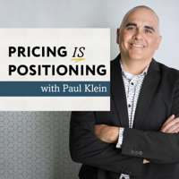 Pricing is Positioning podcast